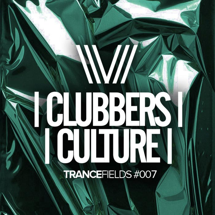 Clubbers Culture: Trancefields #007 [2019]