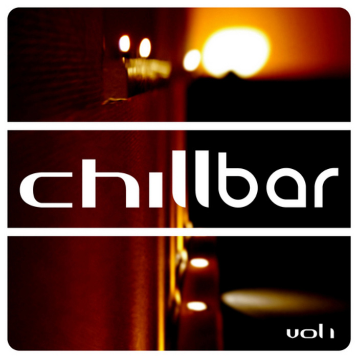 Chillbar (Vol. 1) [2009]
