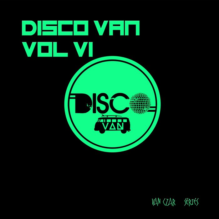 Disco Van (Vol. 6) [2018]