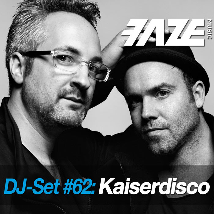 Faze DJ Set #62: Kaiserdisco (unmixed tracks) [2017]