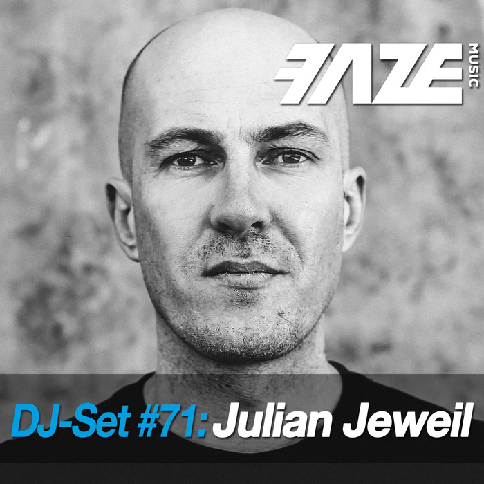 Faze DJ Set #71: Julian Jeweil (unmixed tracks) [2018]