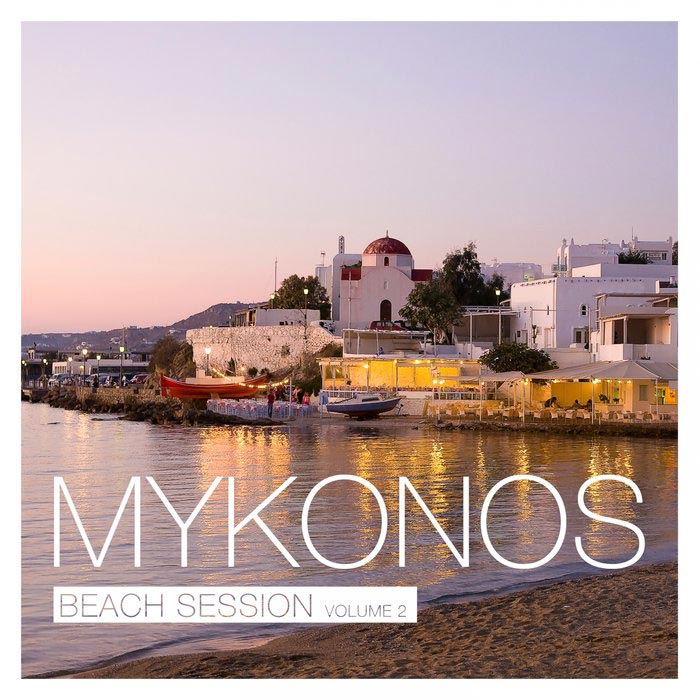 Mykonos Beach Session (Vol. 2)