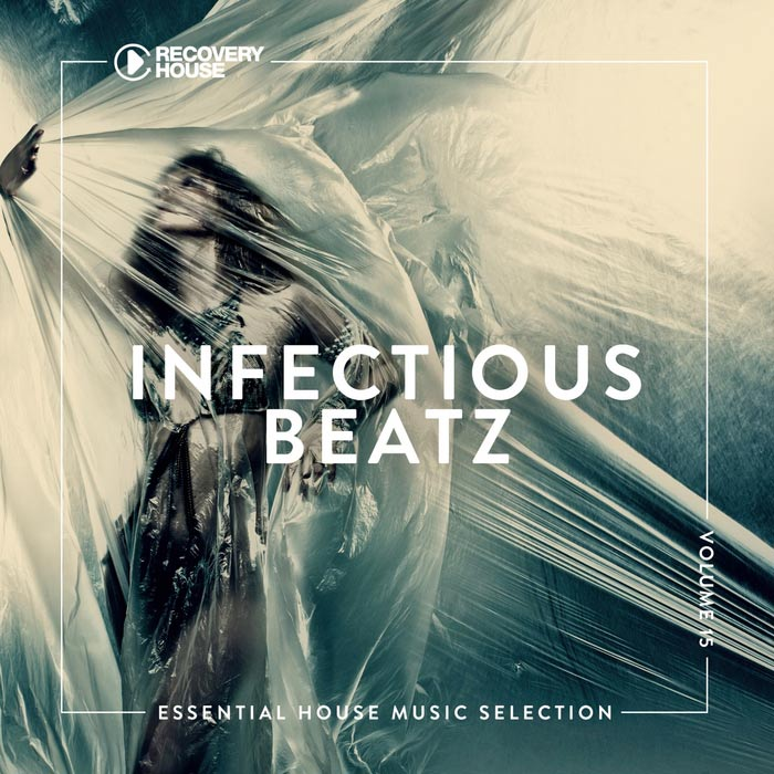 Infectious Beatz Vol. 15 (Essential House Music Selection) [2018]
