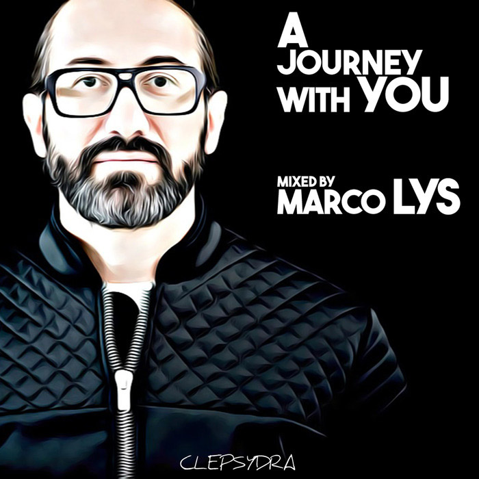 A Journey With You (mixed by Marco Lys) [2017]