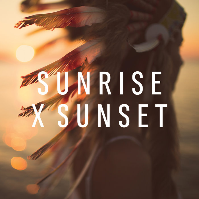 Maxime Pinto - Sunrise X Sunset [2018]
