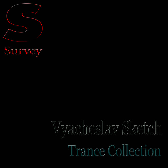 Vyacheslav Sketch - Trance Collection [2019]