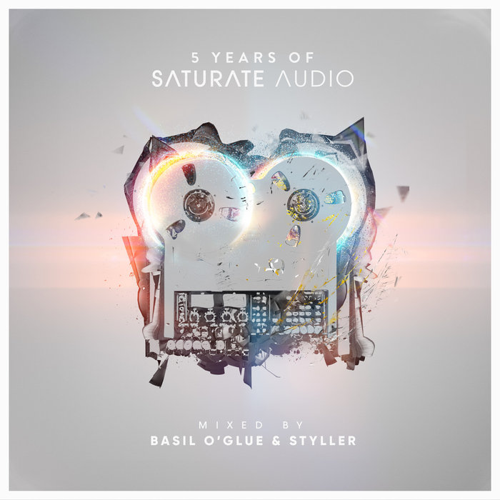 5 Years of Saturate Audio (mixed by Basil O'Glue & Styller) [2017]