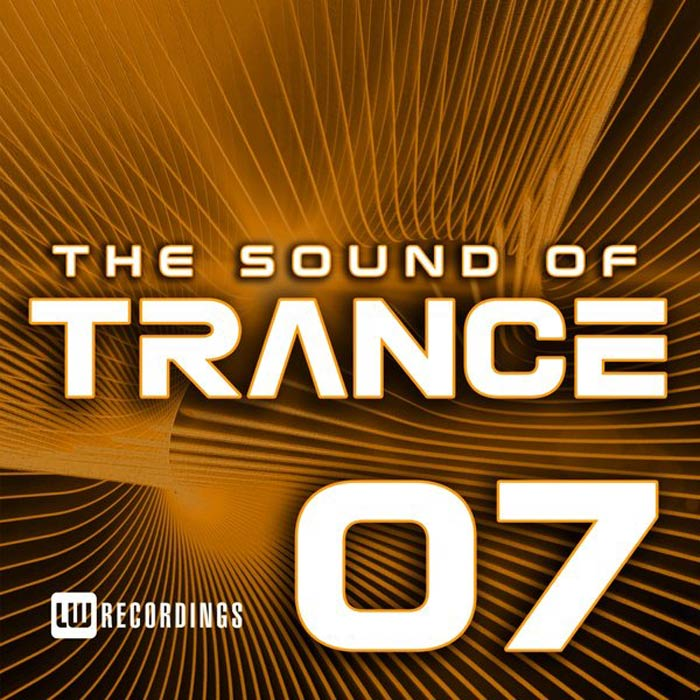 The Sound Of Trance (Vol. 07) [2017]
