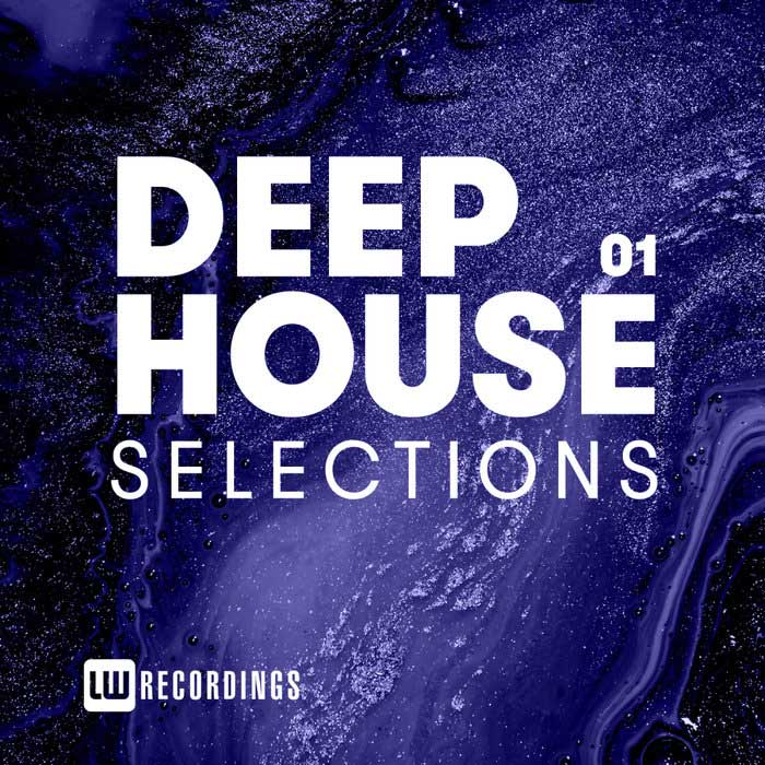 Deep House Selections (Vol. 01) [2019]