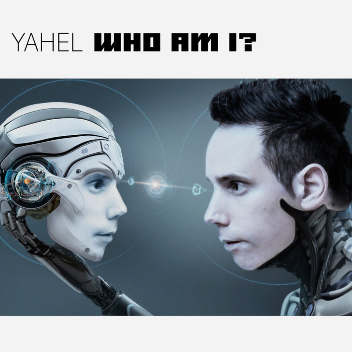 Yahel - Who Am I? [2018]