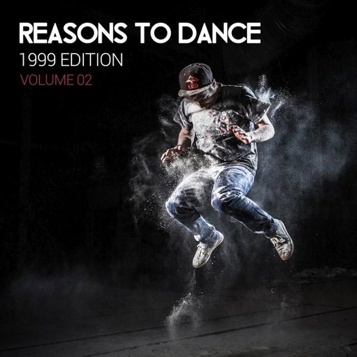 Reasons To Dance Vol. 02 (1999 Edition) [2018]