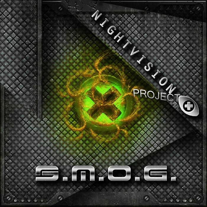 Night Vision Project - S.M.O.G.