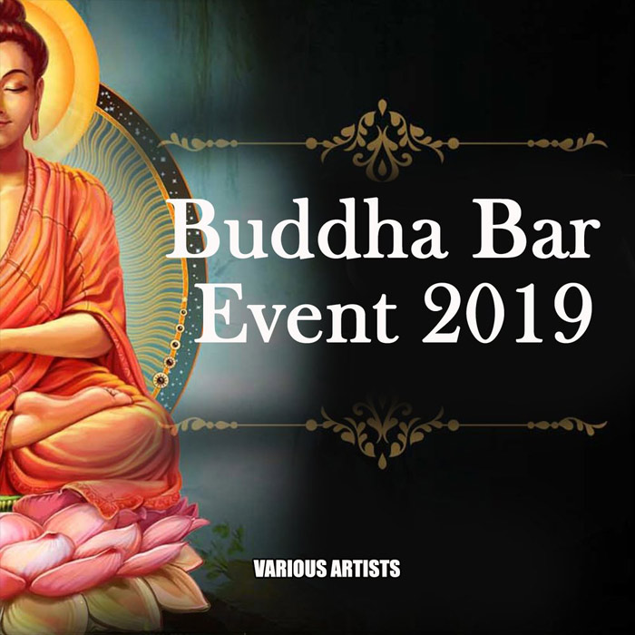 Buddha Bar Event 2019 [2018]