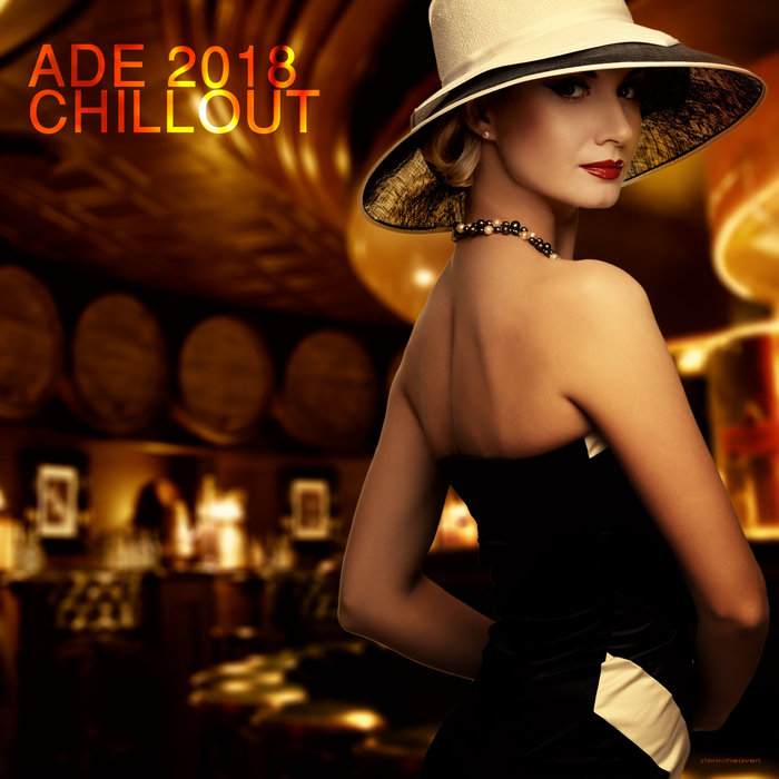ADE 2018 Chillout [2018]