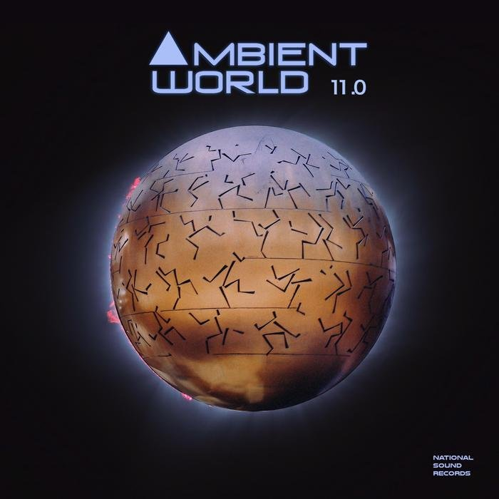 Ambient World 11.0 (unmixed tracks)