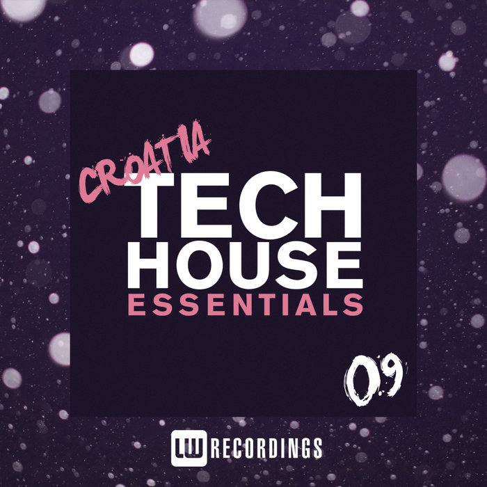Croatia Tech House Essentials (Vol. 09) [2019]