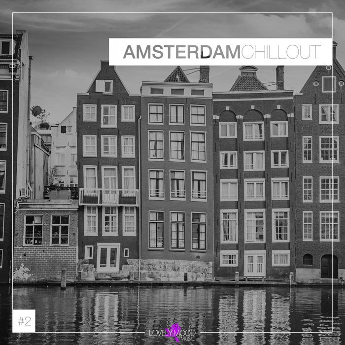 Amsterdam Chillout #2 [2018]