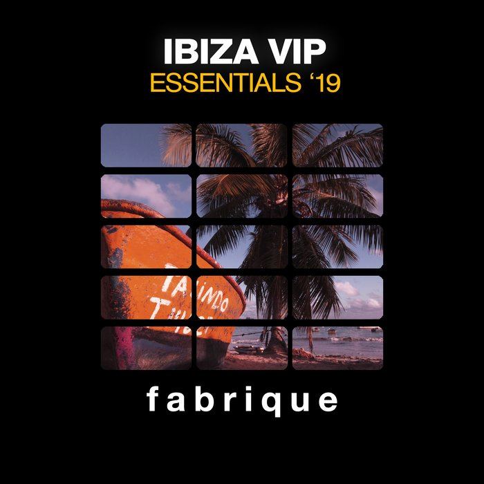 Ibiza VIP Essentials '19 [2019]