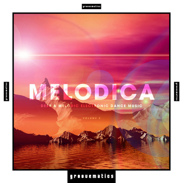 Melodica (Deep & Melodic Electronic Dance Music) Vol. 3