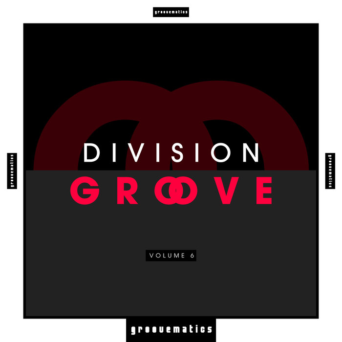 Division Groove (Vol. 6) [2019]