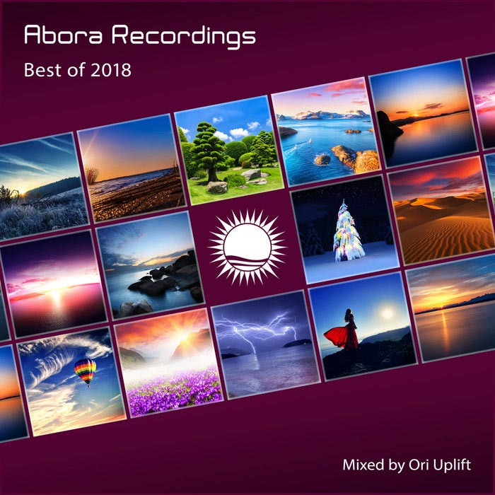 Abora Recordings: Best Of 2018 (Mixed By Ori Uplift) [2019]