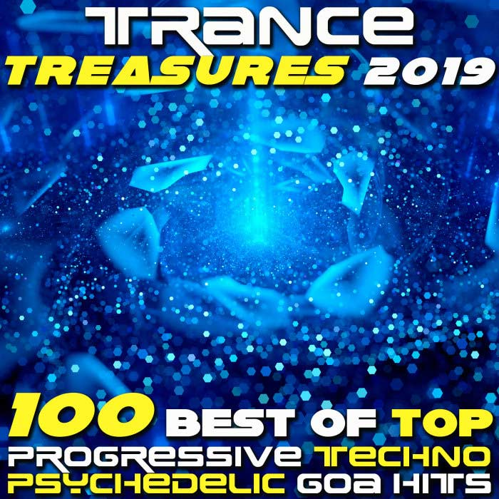 Trance Treasures 2019 (100 Best Of Top Progressive Techno Psychedelic Goa Hits) [2018]