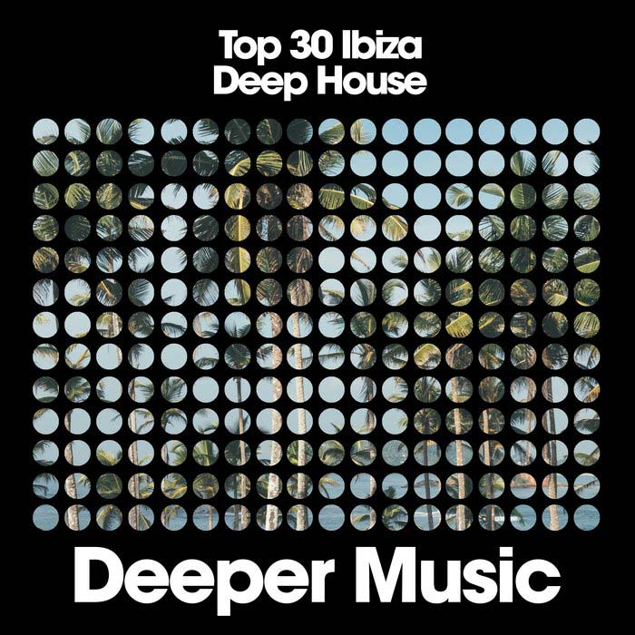 Top 30 Ibiza Deep House [2019]