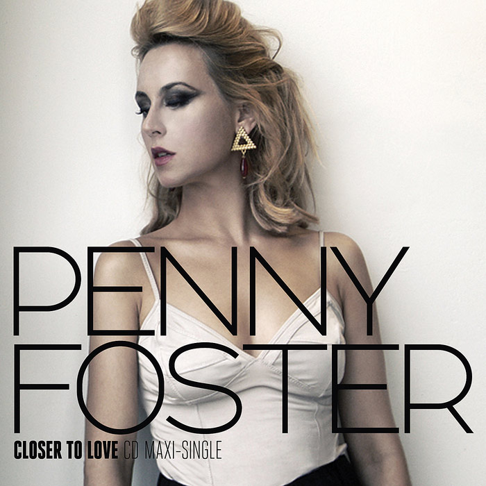 Penny Foster - Closer To Love EP [2010]