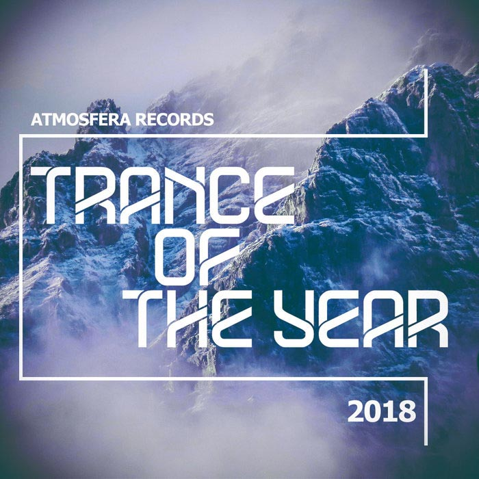 Atmosfera Records: Trance Of The Year 2018