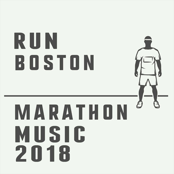Run Boston: Marathon Music [2018]