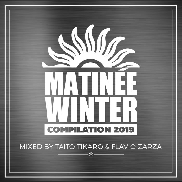 Matinee Winter Compilation 2019 [2019]