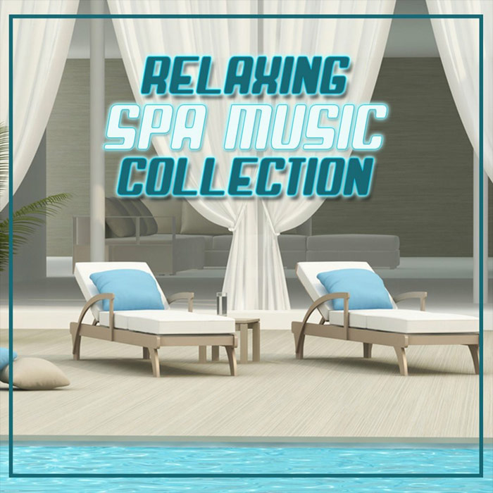 Relaxing Spa Music Collection [2018]