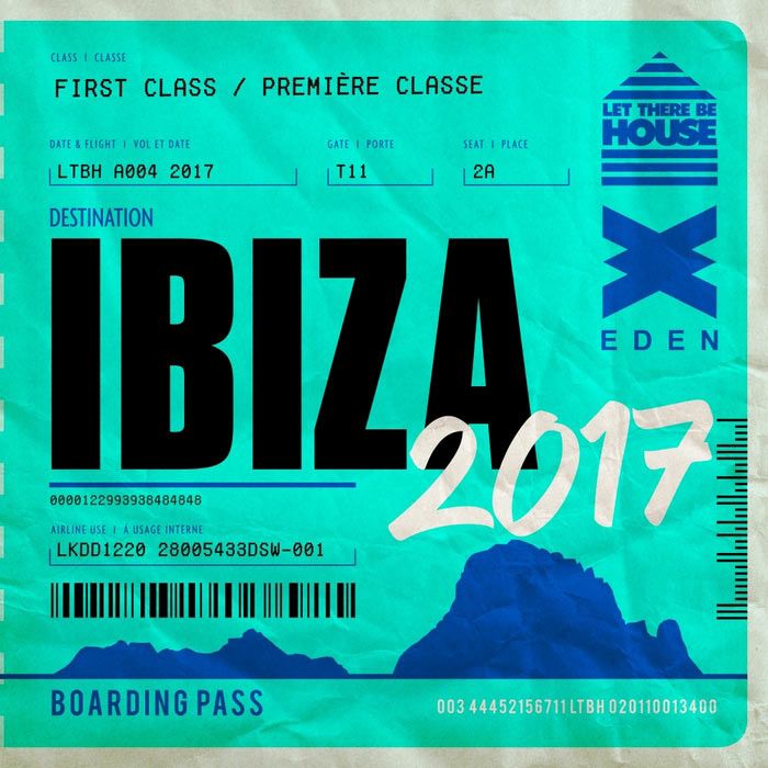 Let There Be House Destination Ibiza 2017 [2017]
