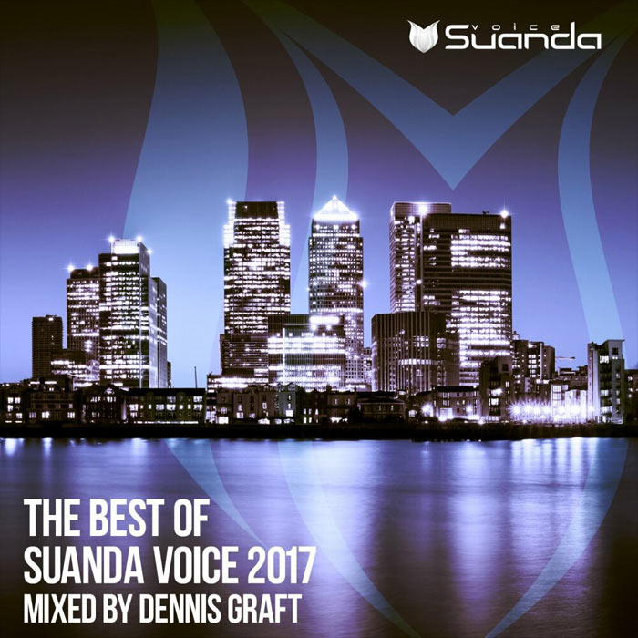 The Best Of Suanda Voice 2017 (Mixed By Dennis Graft) [2017]