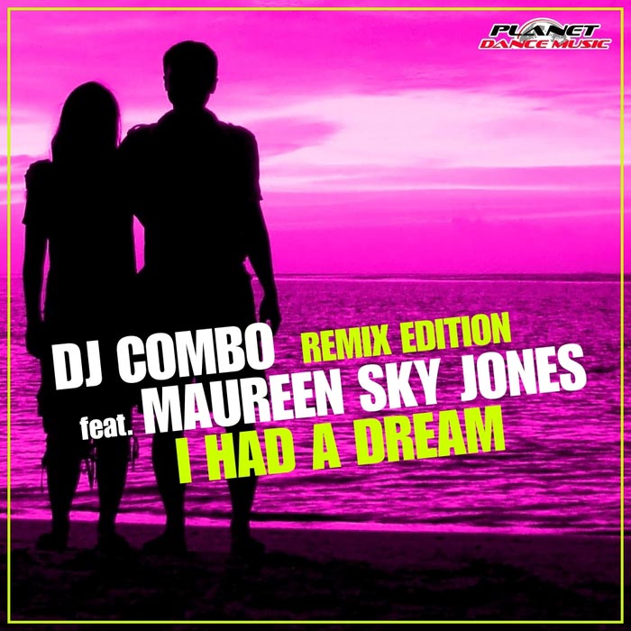 DJ Combo - I Had A Dream (feat. Maureen Sky Jones - Andaro remix)