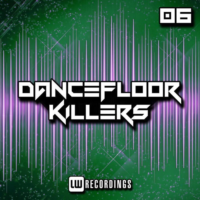 Dancefloor Killers (Vol. 06) [2019]