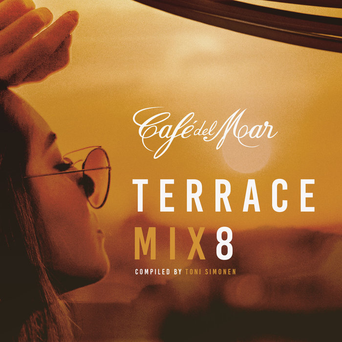 Cafe Del Mar Terrace Mix 8 (unmixed tracks) [2018]