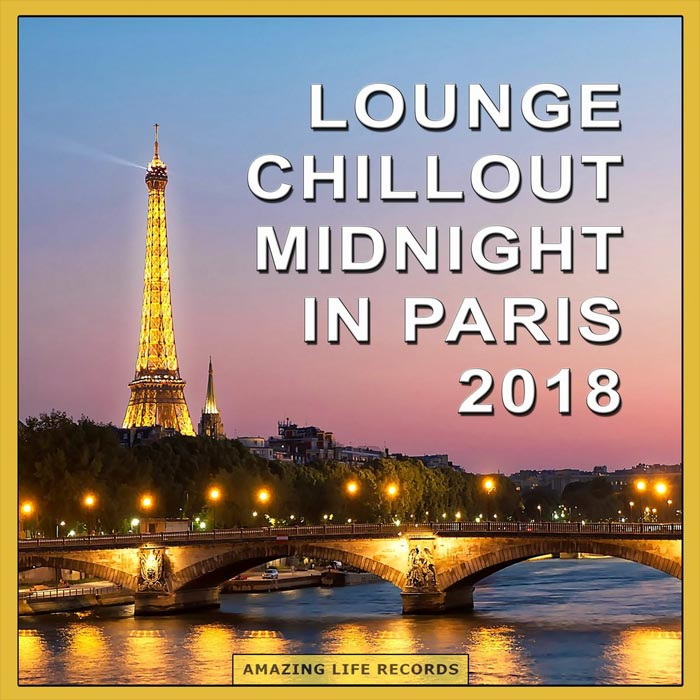 Lounge Chillout Midnight in Paris 2018 [2018]