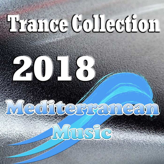 Trance Collection 2018 (Mediterranean Music)