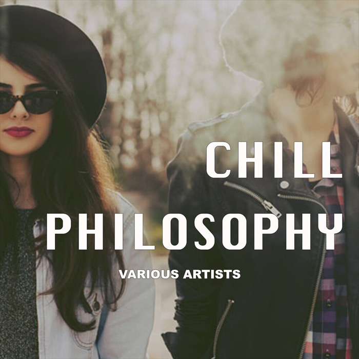 Chill Philosophy [2018]