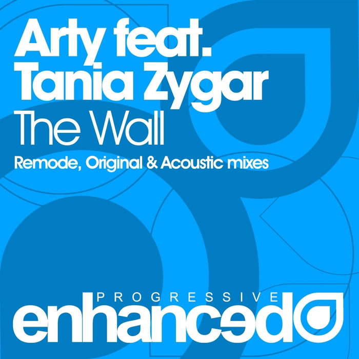 Arty feat. Tania Zygar - The Wall (Arty Remode mix)