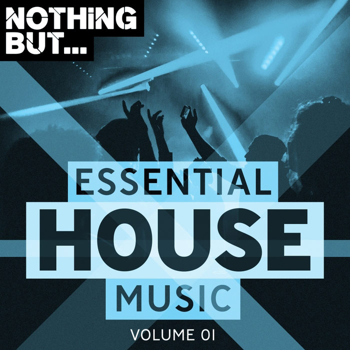 Nothing But... Essential House Music (Vol. 01) [2018]