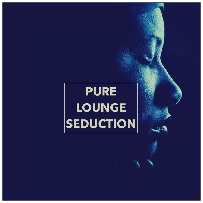Pure Lounge Seduction [2018]