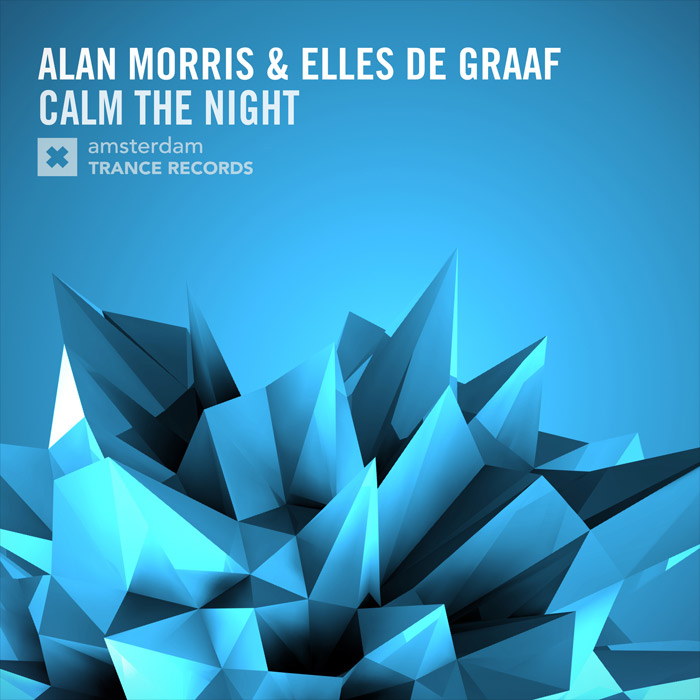 Alan Morris & Elles De Graaf - Calm The Night (Original Mix)