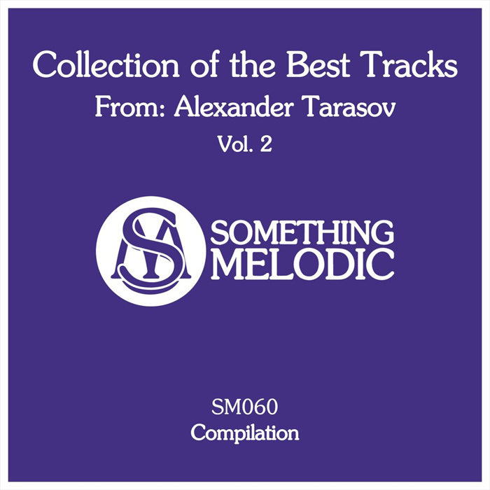 Collection of the Best Tracks From: Alexander Tarasov (Vol. 2) [2018]