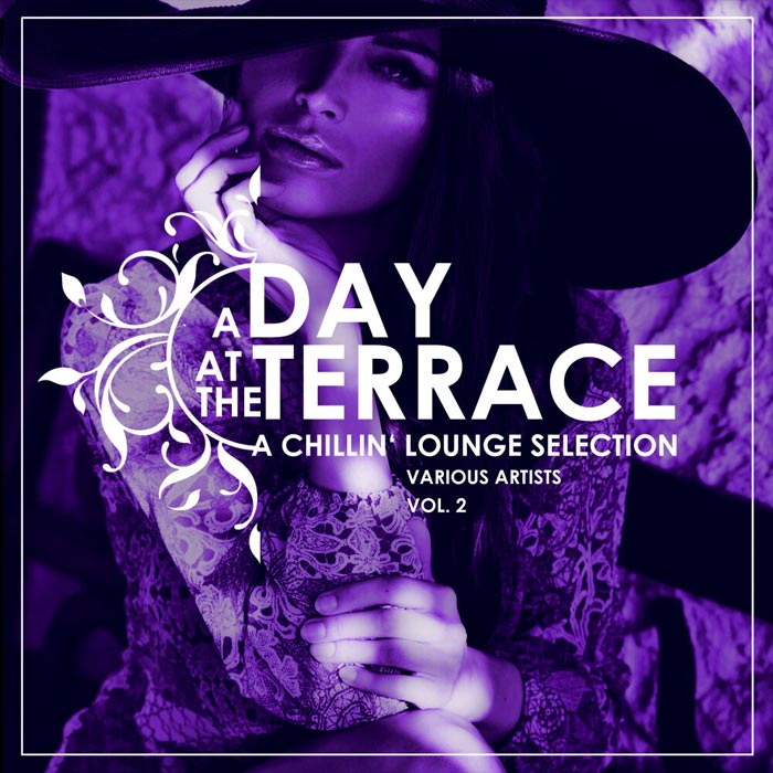 A Day At The Terrace (A Chillin' Lounge Selection) Vol. 2 [2019]