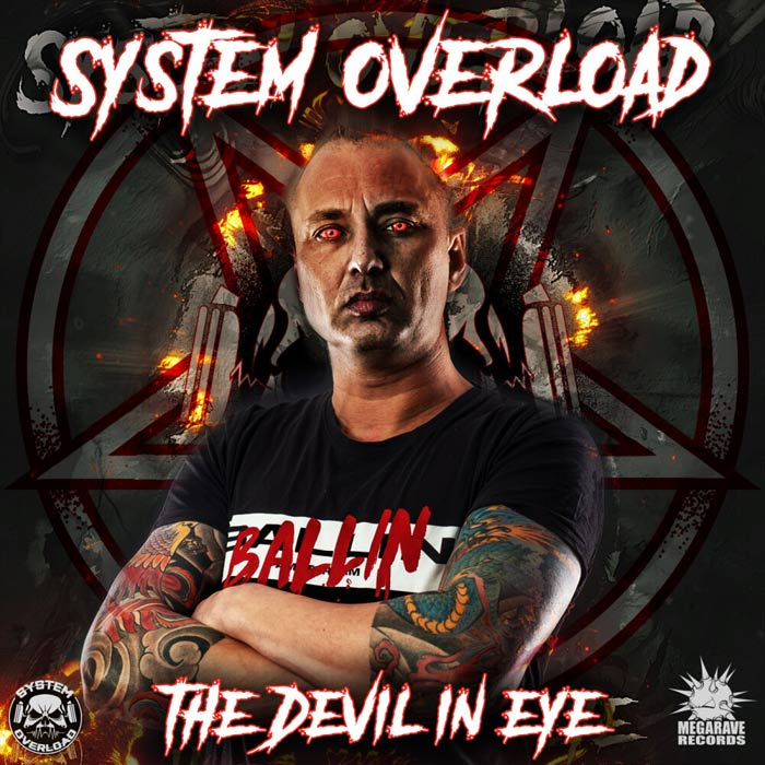 System Overload - The Devil In Eye [2019]