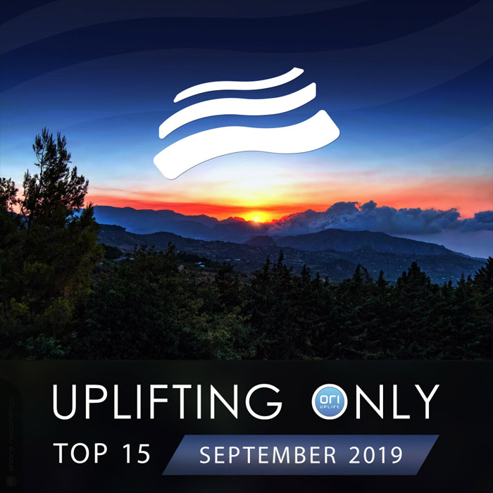 Uplifting Only Top 15 (September 2019) [2019]