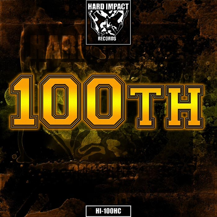 Hard Impact Records: 100th [2019]