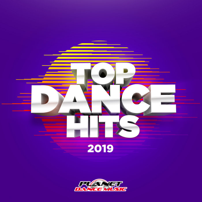 Top Dance Hits 2019 [2019]